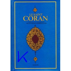 Le Saint Coran - seulement la traduction en français -Arapça Metinsiz, Fransızca Meali, traduction Muhammad Hamidullah