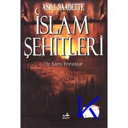 Asrı Saadette Islam Şehitleri - Sami Enneşşar, dr