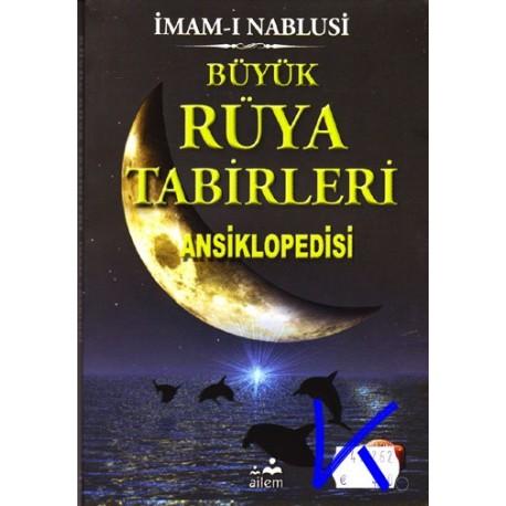Büyük Rüya Tabirleri Ansiklopedisi - Imam Nablusi