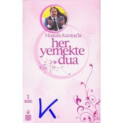 Mustafa Karataş'la Her Yemekte Dua - Mustafa Karataş, dç dr