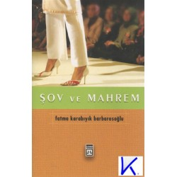 Şov ve Mahrem - Fatma Karabıyık Barbarosoğlu