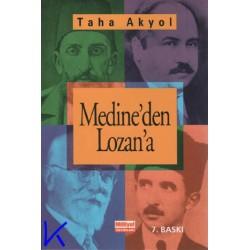 Medine'den Lozan'a - Taha Akyol