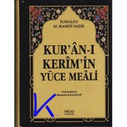 Kur'an-ı Kerim'in Yüce Meali - Çanta Boy, sade meal (Kuran) - Elmalılı M. Hamdi Yazır