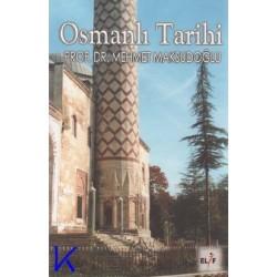 Osmanlı Tarihi - Mehmet Maksudoğlu, pr dr