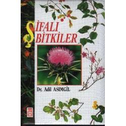 Sifali Bitkiler - Adil Asımgil, dr