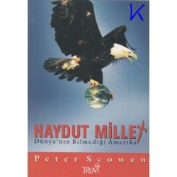 Haydut Millet, Dünya'nın bilmediği Amerika - Peter Scowen