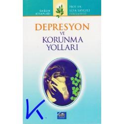 Depresyon ve Korunma Yolları - Sefa Saygılı, dç dr