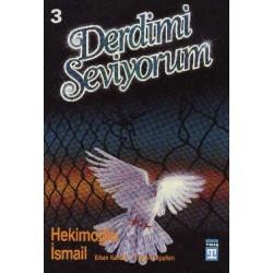 Derdimi Seviyorum 3 - Hekimoğlu Ismail, Erkan Kavaklı, R. Şükrü Apuhan