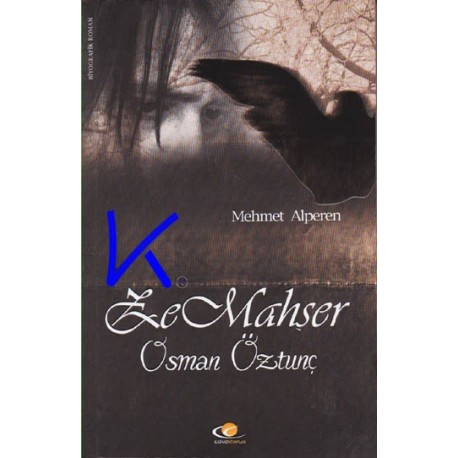 Ze Mahşer - Osman Öztunç - Mehmet Alperen