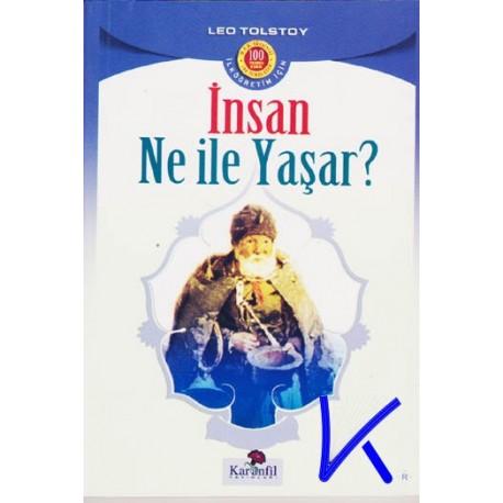 Insan ne ile Yaşar? - Tolstoy