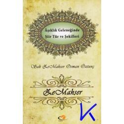 Ze Mahşer, Aşıklık Geleneğinde Şiir Tür ve Şekilleri - Osman Öztunç