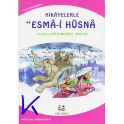 Hikayelerle Esma-i Hüsna, Allah'ın (cc) Güzel Isimleri - Mürşide Uysal