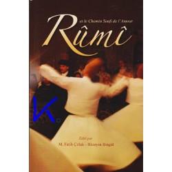 Rumi, et le chemin soufi de l'Amour - Fatih Çıtlak, Hüseyin Bingül