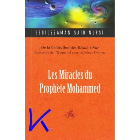 Les Miracles du Prohète Mohammed - Risalei Nur - Bediüzzaman Said Nursi