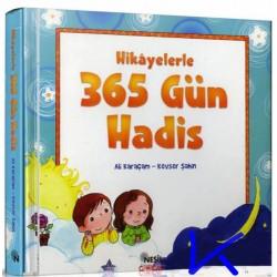 Hikayelerle 365 Gün Hadis - Ali Karaçam, Kevser Şahin