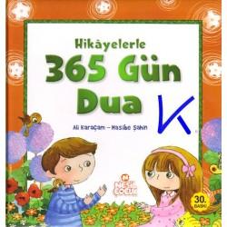 Hikayelerle 365 Gün Dua - Ali Karaçam, Hasibe Şahin