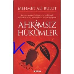 Ahkamsız Hükümler - Mehmet Ali Bulut