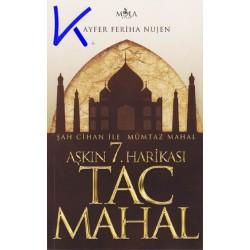 Aşkın 7. Harikası Tac Mahal - Ayfer Feriha Nujen