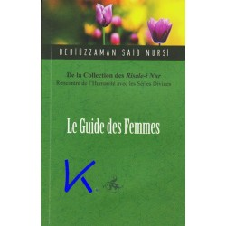 Le Guide des Femmes - de la collection des Risale-i Nur - Bediüzzaman Said Nursi