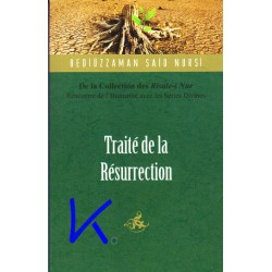 Traité de la Résurrection - de la collection des Risale i Nur - Bediüzzaman Said Nursi