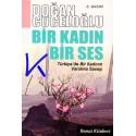 Bir Kadın Bir Ses - Türkiye'de Bir Kadının Varolma Savaşı - Doğan Cüceloğlu