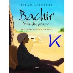 Bachir, Fils du Désert - aventure, livre-jeu dont tu es le héros