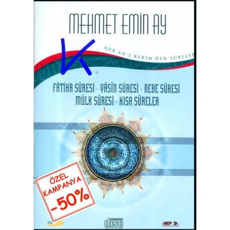 Kur'an-ı Kerim'den Sureler - Mehmet Emin Ay - MP3 - Fatiha, Yasin, Nebe, Mülk, Kısa Sureler