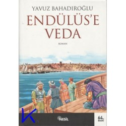 Endülüs'e Veda - Yavuz Bahadıroğlu