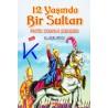 12 Yaşında Bir Sultan Fatih Sultan Mehmed - çizgi roman - M. Afşin Gürler