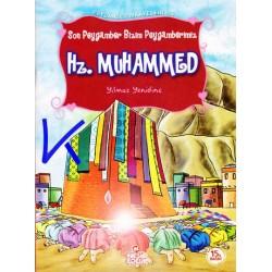 Hz Muhammed - Son Peygamber Bizim Peygamberimiz - Peygamber Hikayeleri - Yılmaz Yenidinç
