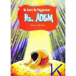 Hz Adem - Ilk Insan Ilk Peygamber - Peygamber Hikayeleri - Yılmaz Yenidinç