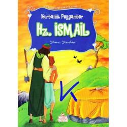 Hz Ismail - Kurbanlık Peygamber - Peygamber Hikayeleri - Yılmaz Yenidinç