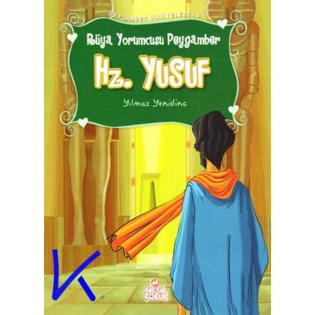 Hz Yusuf - Rüya Yorumcusu Peygamber - Peygamber Hikayeleri - Yılmaz Yenidinç