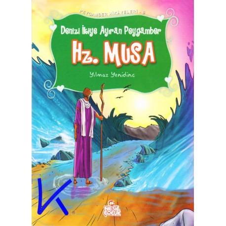 Hz Musa - Denizi Ikiye Ayıran Peygamber - Peygamber Hikayeleri - Yılmaz Yenidinç