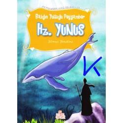 Hz Yunus - Balığın Yuttuğu Peygamber - Peygamber Hikayeleri - Yılmaz Yenidinç