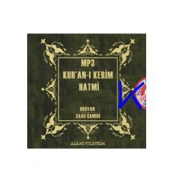 Kur'an-ı Kerîm Hatmi MP3 - Saad Ğamidi