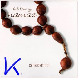 Kıl Beni Ey Namaz - CD - Senai Demirci