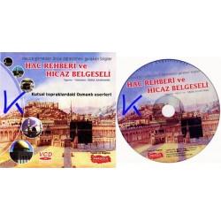 Hac Rehberi ve Hicaz Belgeseli - VCD - görüntülü - Ismail Kahraman