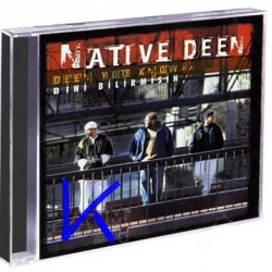Dini Bilirmisin, Deen You Know - Native Deen - CD