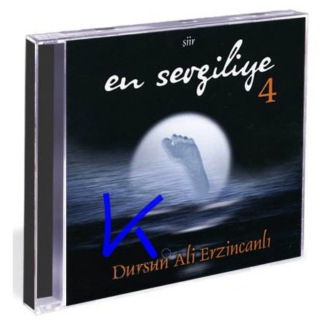 En Sevgiliye 4 - Şiir - Dursun Ali Erzincanlı - CD