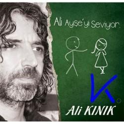 Ali Ayşe'yi Seviyor - Ali Kınık - CD