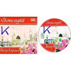 Goncagül - görüntülü ilahiler - Recep Kapusuz - VCD