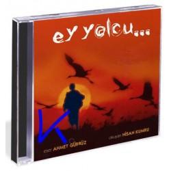 Ey Yolcu - Nisan Kumru - Ahmet Gürbüz, Mustafa Cihat - CD