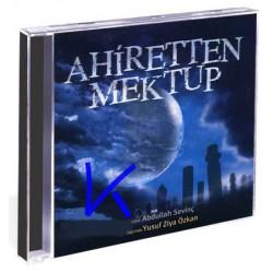 Ahiretten Mektup - Abdullah Sevinç - Yusuf Ziya Özkan - CD