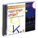 Nasıl Iman Ettiler - Hz Ömer, Hz Musab bin Umeyr, Hz Ikrime - Nihat Hatipoğlu, dç dr - CD