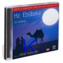 Hz Ebubekir ve Sadakat - Asrı Saadetten Altın Sayfalar - Nihat Hatipoğlu, dç dr - CD