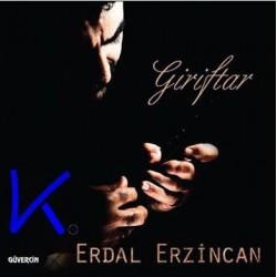 Giriftar - Erdal Erzincan