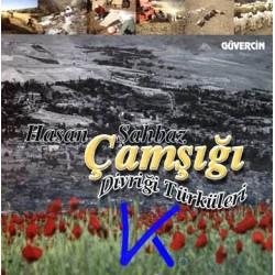 Çamsığı Divriği Türküleri - Hasan Şahbaz