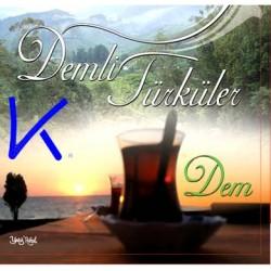 Demli Türküler, Dem - Gül Seçkin