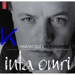 Inta Omri - Hakan Uluğ, El Muganni